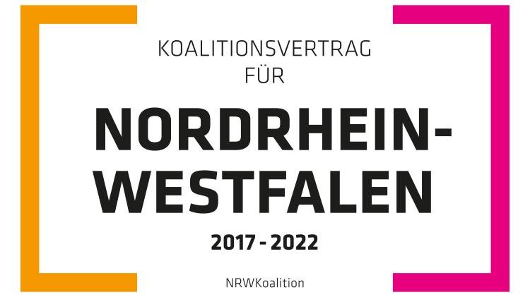 Koalitionsvertrag für Nordrhein-Westfalen 2017-2022